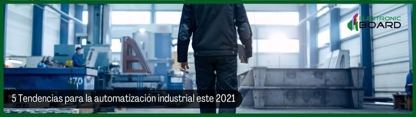 5 Tendencias para la automatización este 2021