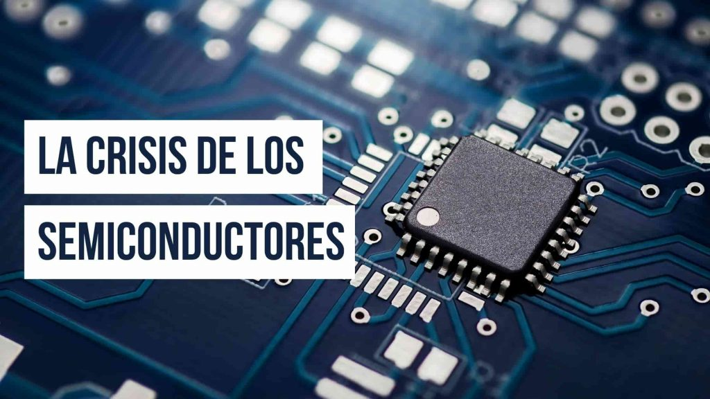 Crisis de los semiconductores