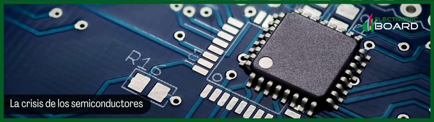La crisis de los semiconductores