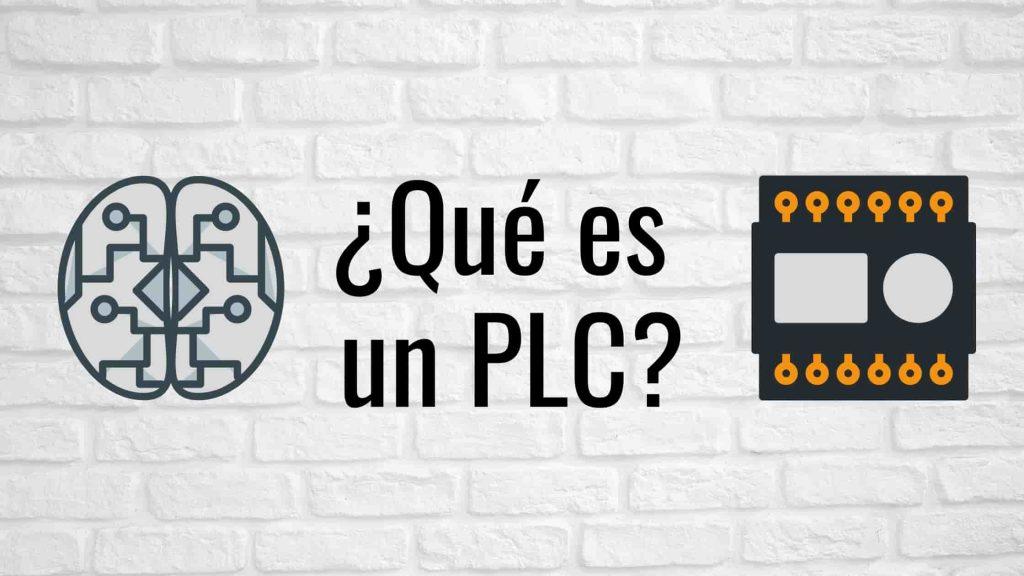 Qué es un PLC y cómo funciona