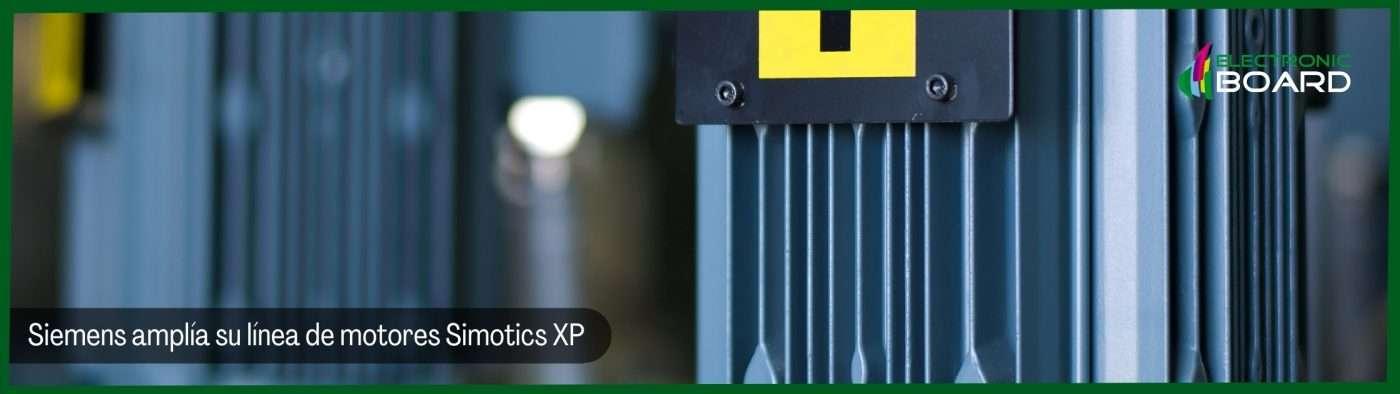Siemens amplía su línea de motores Simotics XP