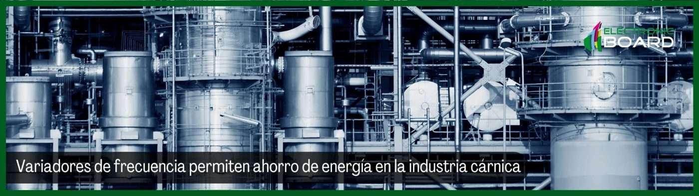 Variadores de frecuencia ahorro de energía en la industria cárnica