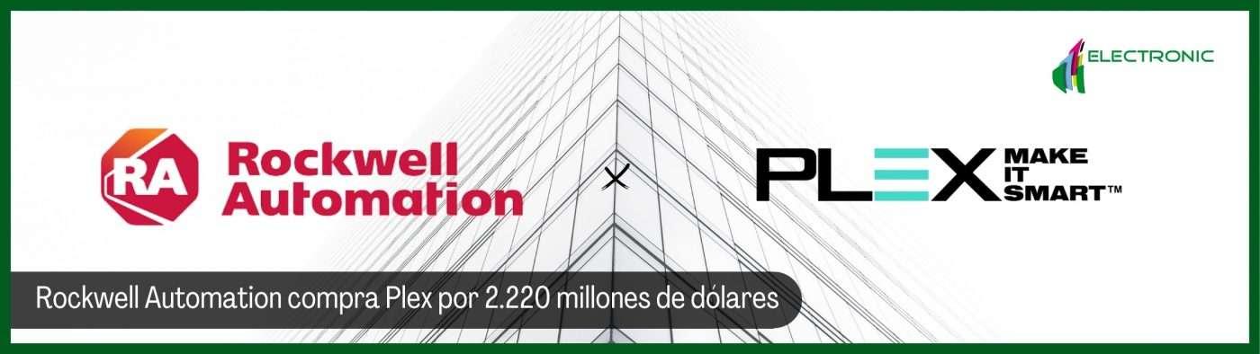 Rockwell Automation compra Plex por 2.220 millones de dólares