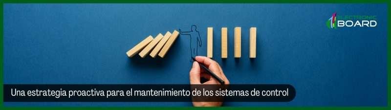 Una estrategia proactiva para el mantenimiento de los sistemas de control